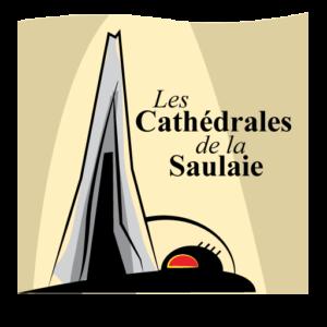 Les Cathédrales de la Saulaie